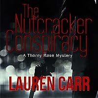 The Nutcracker Conspiracy (Thorny Rose #4)