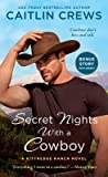 Secret Nights with a Cowboy by Caitlin Crews