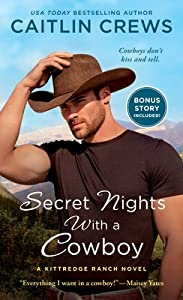 Secret Nights with a Cowboy (Kittredge Ranch, #1)