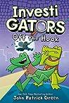InvestiGators: Off the Hook (InvestiGators, #3)