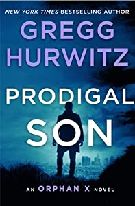 Prodigal Son (Orphan X, #6)