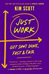 Just Work: Build Equitable Organizations and Get Sh*t Done, Fast  Fair