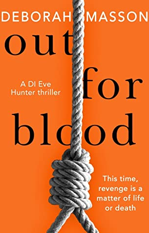 Out for Blood (DI Eve Hunter, #2)