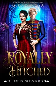 Royally Hitched: The Fae Princess