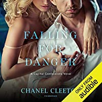 Falling for Danger (Capital Confessions, #3)