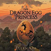 The Dragon Egg Princess