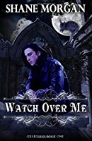 Watch Over Me (Guardians)