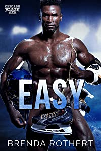 Easy (Chicago Blaze, #6)
