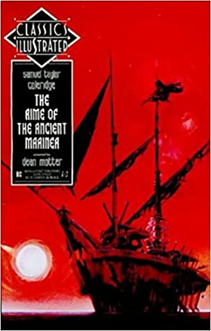The Rime of the Ancient Mariner (Classics Illustrated, #24)