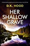 Her Shallow Grave (Detectives Kane and Alton, #9)