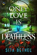 Only Love is Deathless