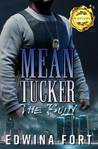 Mean Tucker: The Bully