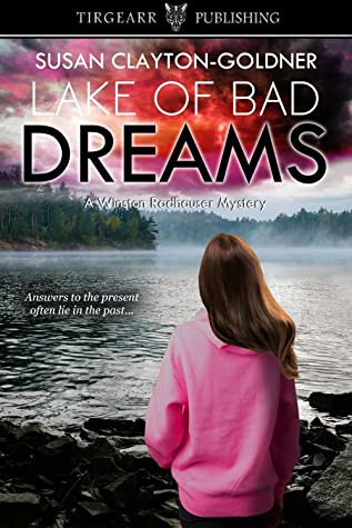 Lake of Bad Dreams by Susan Clayton-Goldner