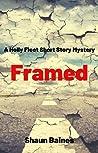 Framed: A Holly Fleet Short Mystery