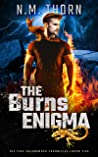 The Burns Enigma: The Fire Salamander Chronicles Book Five