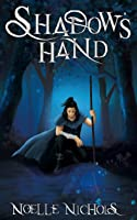 Shadow's Hand (The Shadow's Creed Saga #1)