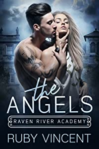 The Angels (Raven River Academy, #1)