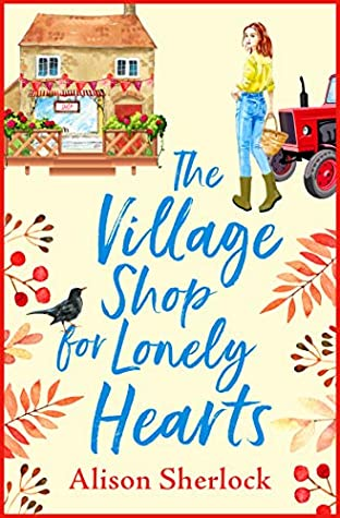 The Village Shop for Lonely Hearts (Riverside Lane #1)