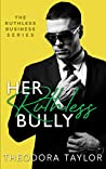 Her Ruthless Bully: 50 Loving States, Alabama (Ruthless Business Book 3)