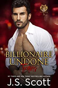 Billionaire Undone ~ Travis (The Billionaire's Obsession, #5)