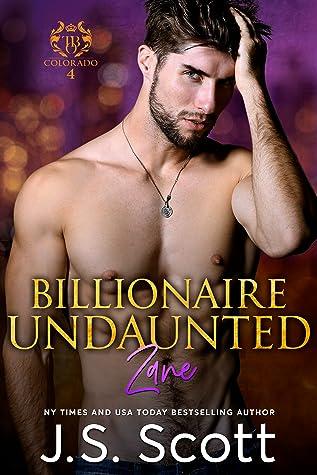 Billionaire Undaunted: Zane