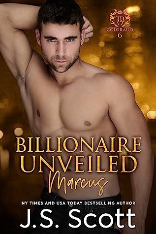 Billionaire Unveiled: Marcus