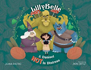 Lillybelle, A Damsel Not in Distress