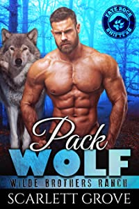 Pack Wolf (Wilde Brothers Ranch, #3)
