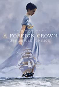 A Foreign Crown (Royal Regency, #1)