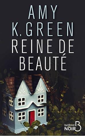 Reine de beauté by Amy K. Green