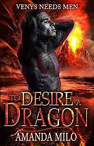 To Desire a Dragon