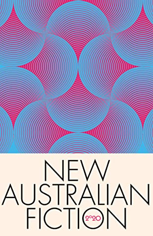 New Australian Fiction 2020 by Rebecca Starford