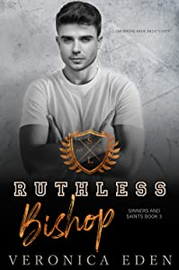 Ruthless Bishop (Sinners and Saints, #3)