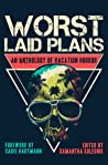 Worst Laid Plans: an Anthology of Vacation Horror by Samantha Kolesnik
