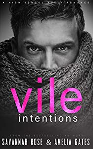Vile Intentions (Ruthless Bullies, #1)