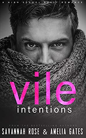 Vile Intentions