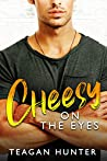 Cheesy on the Eyes (Slice #5)