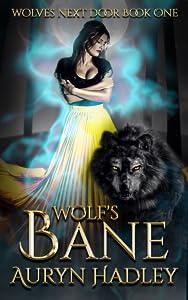Wolf's Bane (Wolves Next Door, #1)