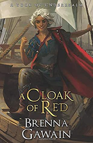 Front cover of A Cloak of Red by Brenna Gawain