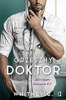 Grzeszny doktor (Intensywne doznania, #2)