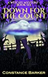 Down for the Count (Witches Be Crazy #6)