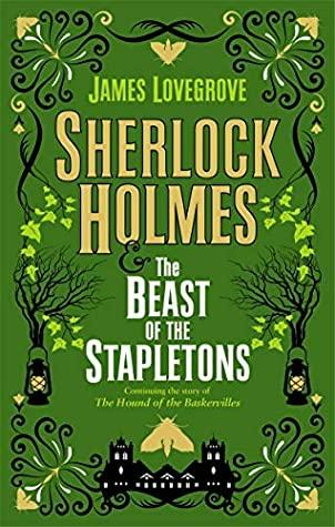 Sherlock Holmes adn the Beast of Stapletons