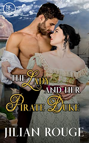 The Lady and Her Pirate Duke