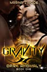 Gravity (Dark Anomaly, #1)