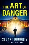 The Art of Danger (John Kite #1)