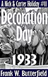 Decoration Day, 1933  (A Nick & Carter Holiday, #11)