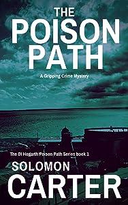 The Poison Path (DI Hogarth Poison Path #1)