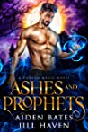 Ashes and Prophets (Dragon Magic Book 4)