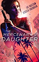 The Mercenary's Daughter