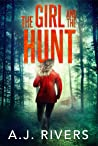 The Girl and the Hunt (Emma Griffin #6)